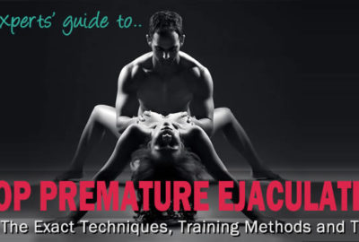 An Expert Guide On Stopping Premature Ejaculation